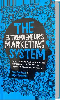 The Entrepreneurs Marketing System